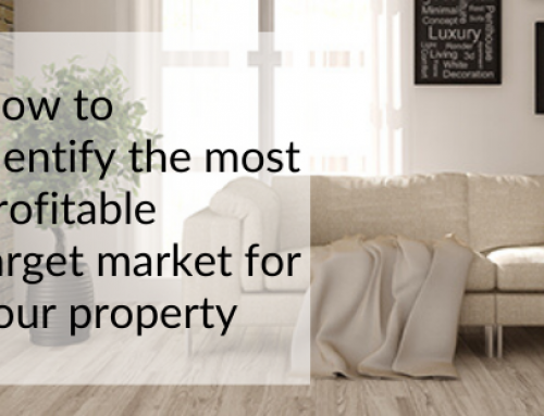 How to identify the most profitable target market for your property